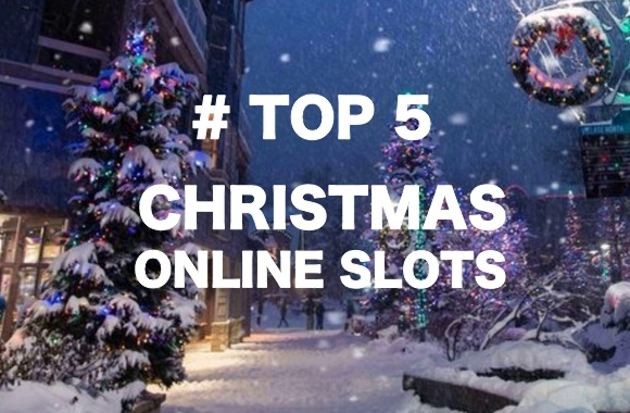 Top 5 Christmas slots for 2020