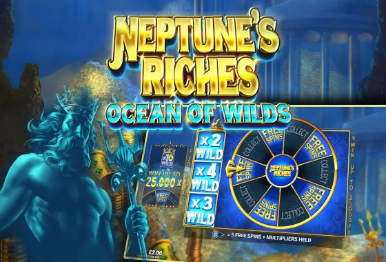 Neptune's Riches Ocean of Wilds