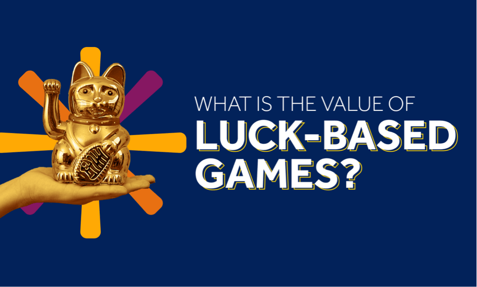 What Is the Value of Luck-based Games?